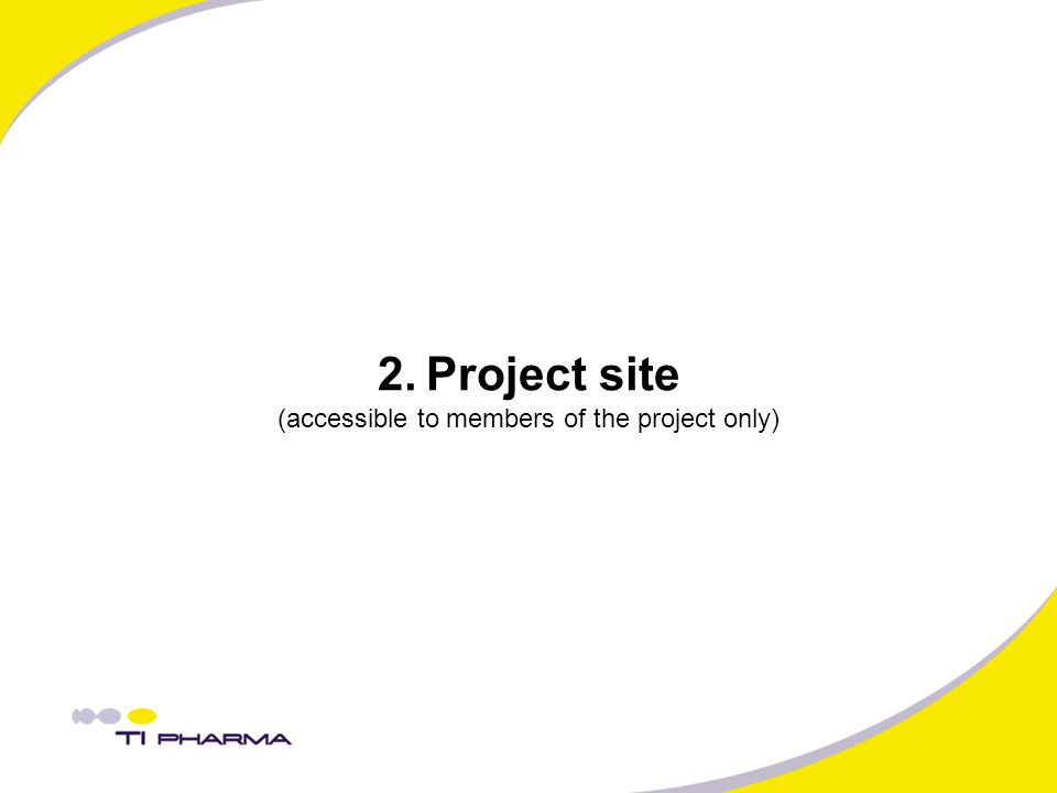 2. Project site (accessible to members of the project only)