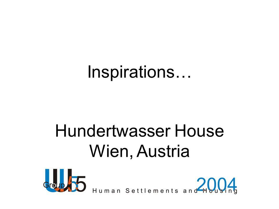 Inspirations… Hundertwasser House Wien, Austria