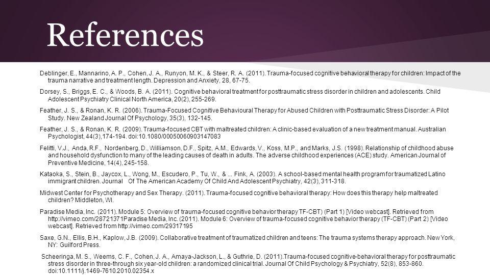 References Deblinger, E., Mannarino, A. P., Cohen, J.