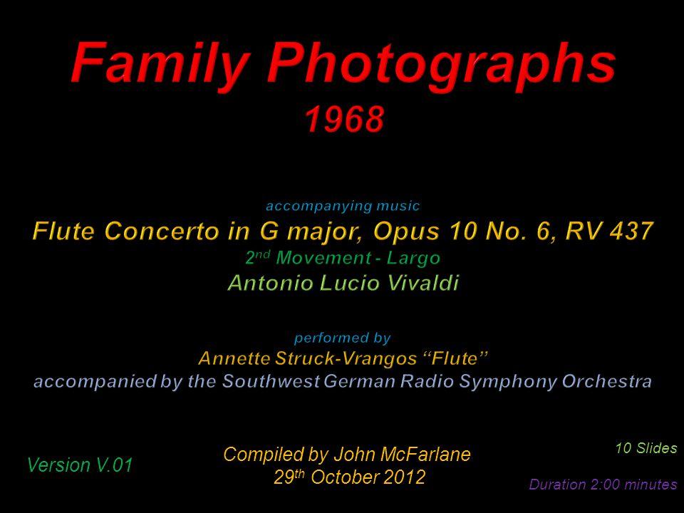 Compiled by John McFarlane 29 th October 2012 29 th October 2012 10 Slides Duration 2:00 minutes Version V.01