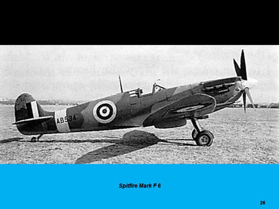 Spitfire Mark F 6 25