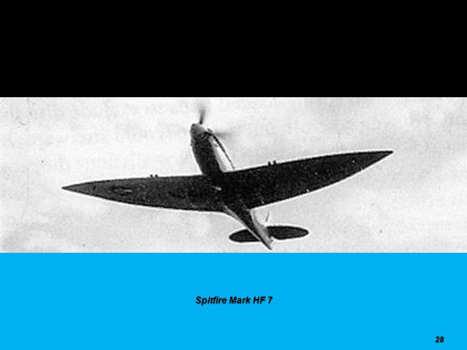 Spitfire Mark F 7 27