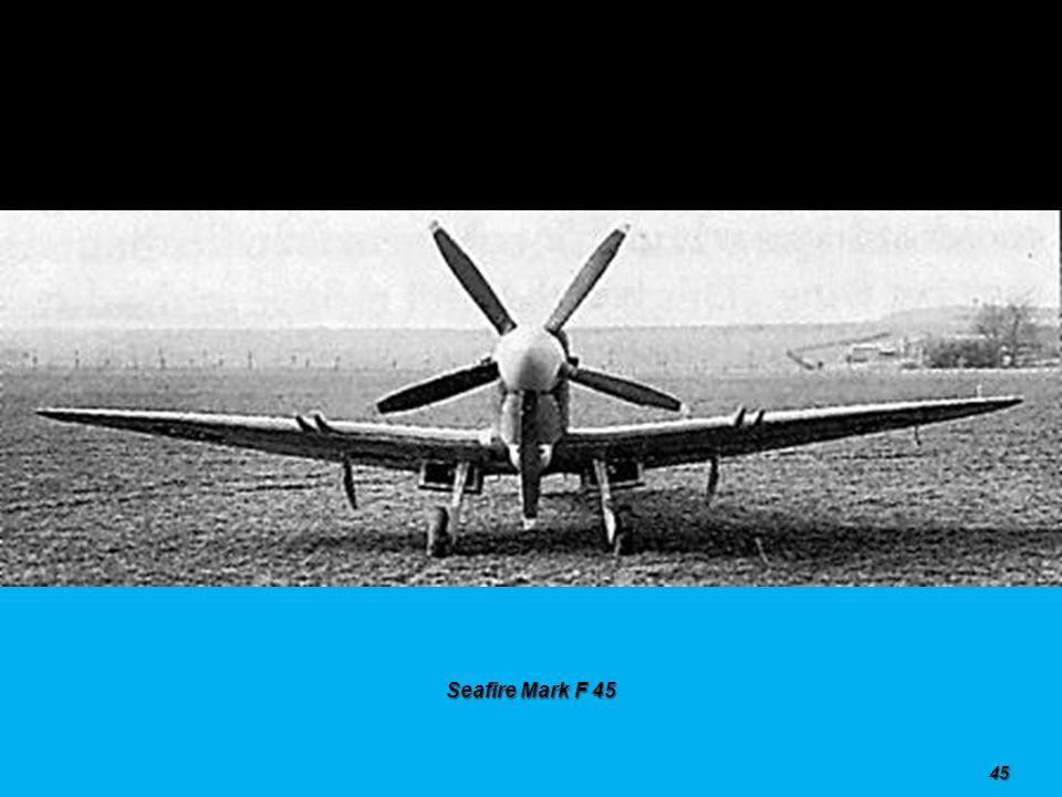 Seafire Mark F 45 44