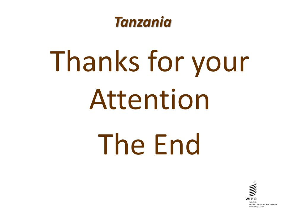 Tanzania Thanks for your Attention The End