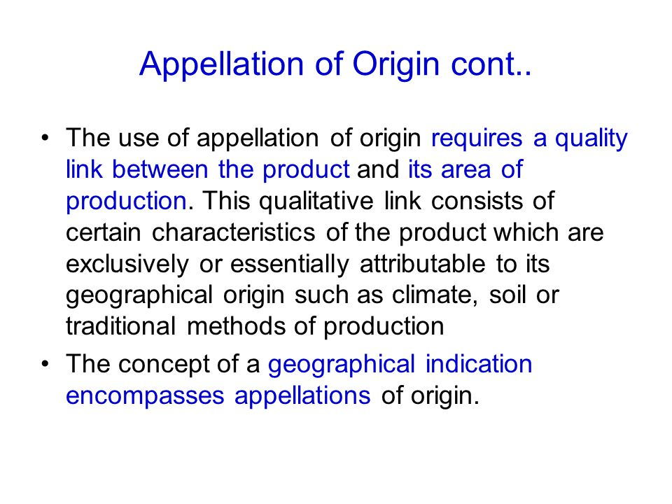 Appellation of Origin cont..