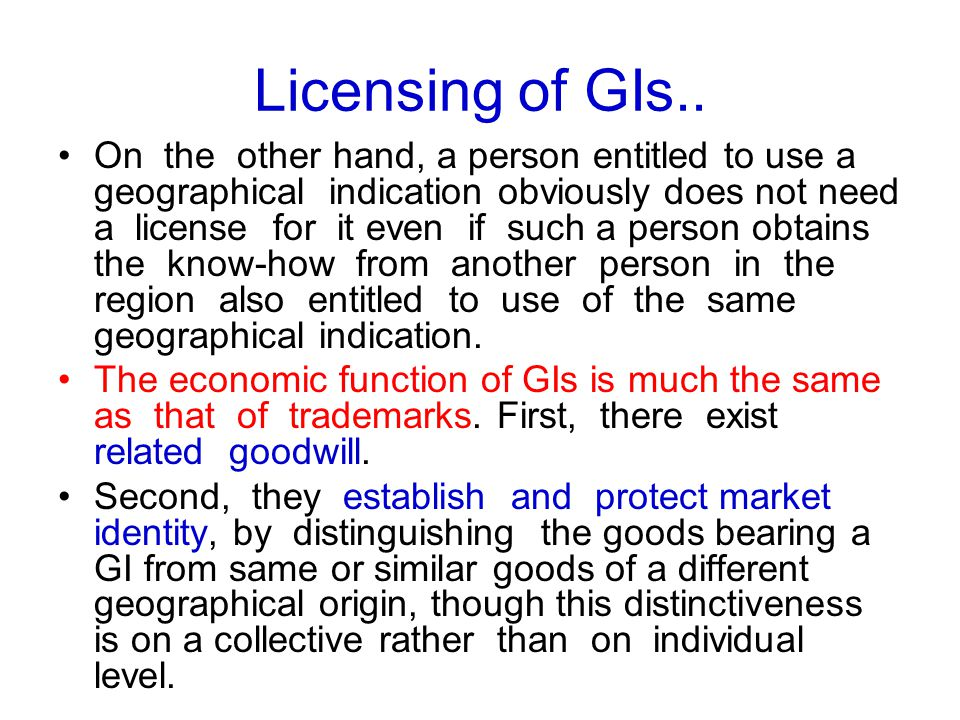 Licensing of GIs..