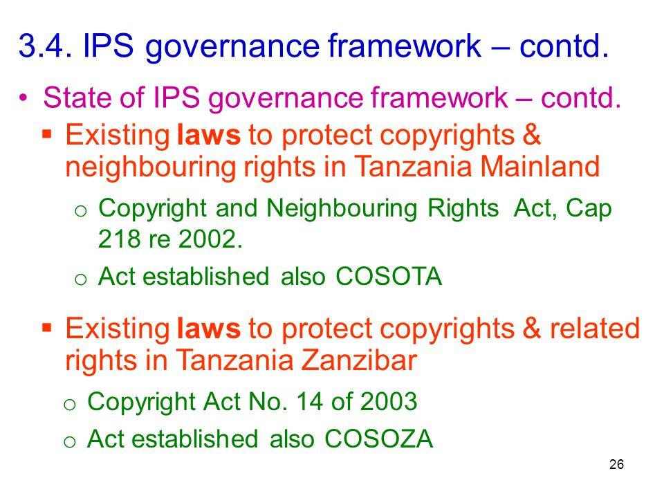 3.4. IPS governance framework – contd. 26 State of IPS governance framework – contd.