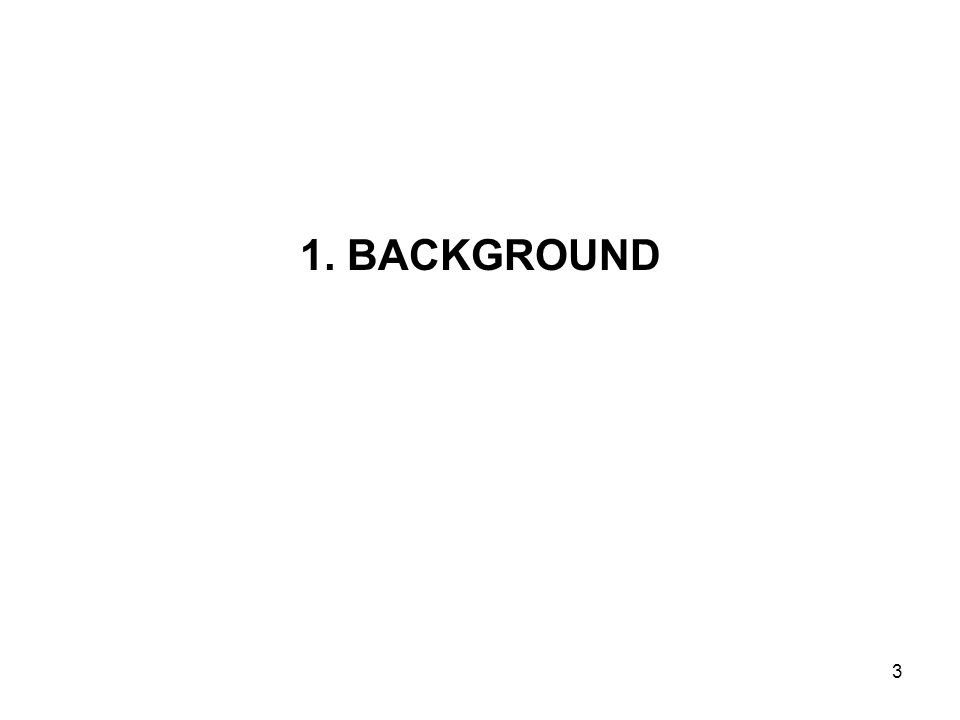 1. BACKGROUND 3
