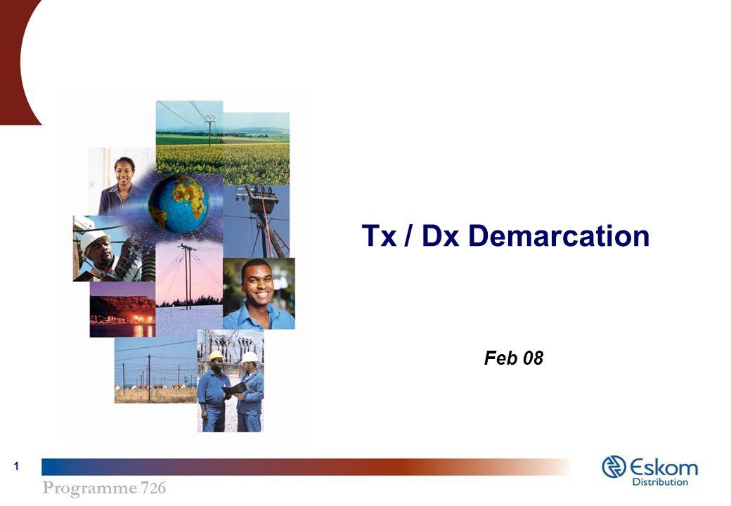 Programme 7 2 6 1 Tx / Dx Demarcation Feb 08