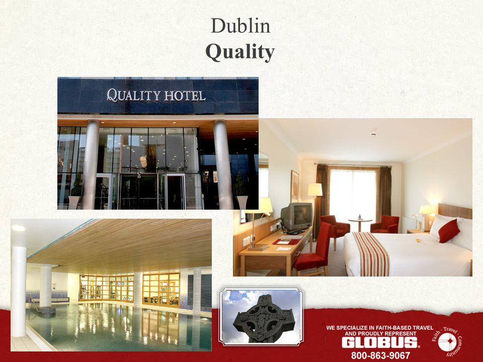 Dublin Quality