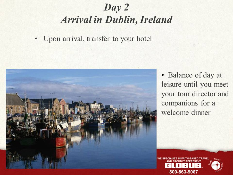 Day 3 Dublin Experience Dublin with a sightseeing tour of Our Lady of Lourdes Church to see the tomb of Venerable Matt Talbot