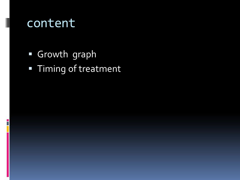 content  Growth graph  Timing of treatment