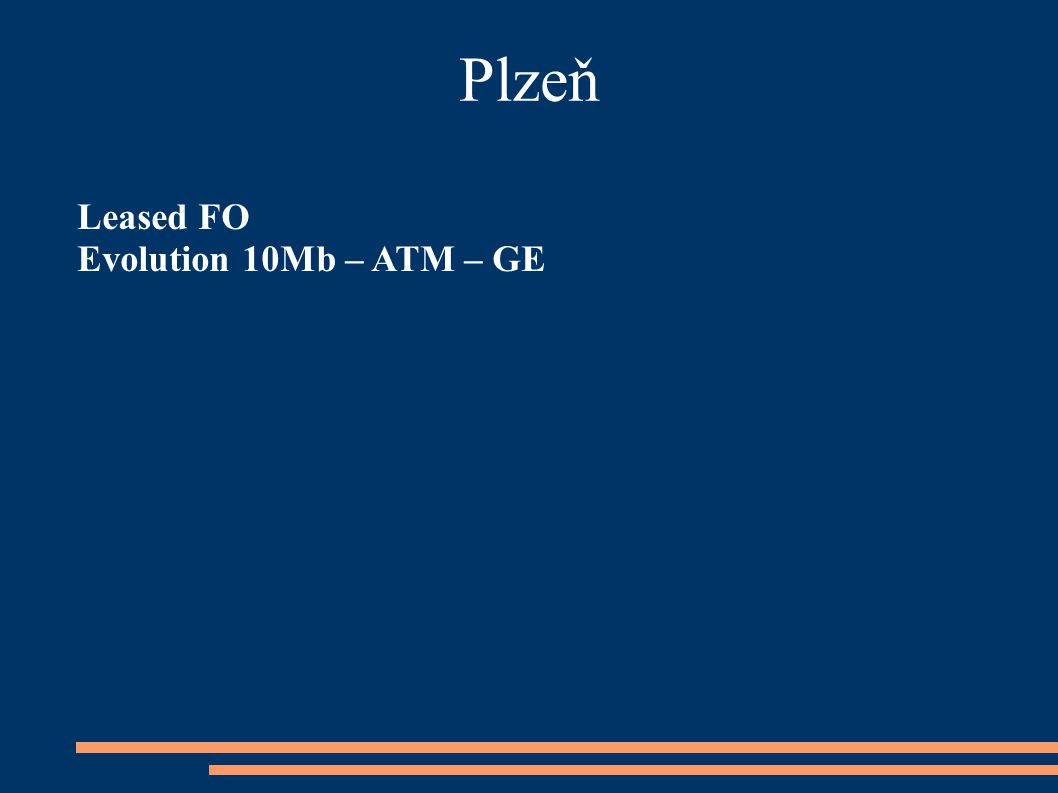 Plzeň Leased FO Evolution 10Mb – ATM – GE