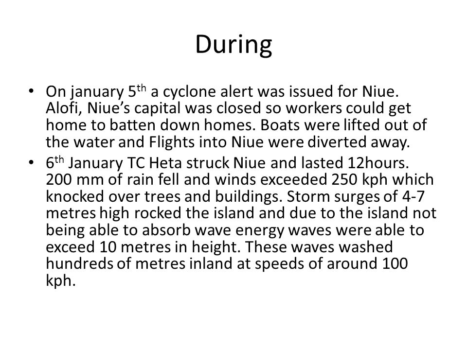 During On january 5 th a cyclone alert was issued for Niue.
