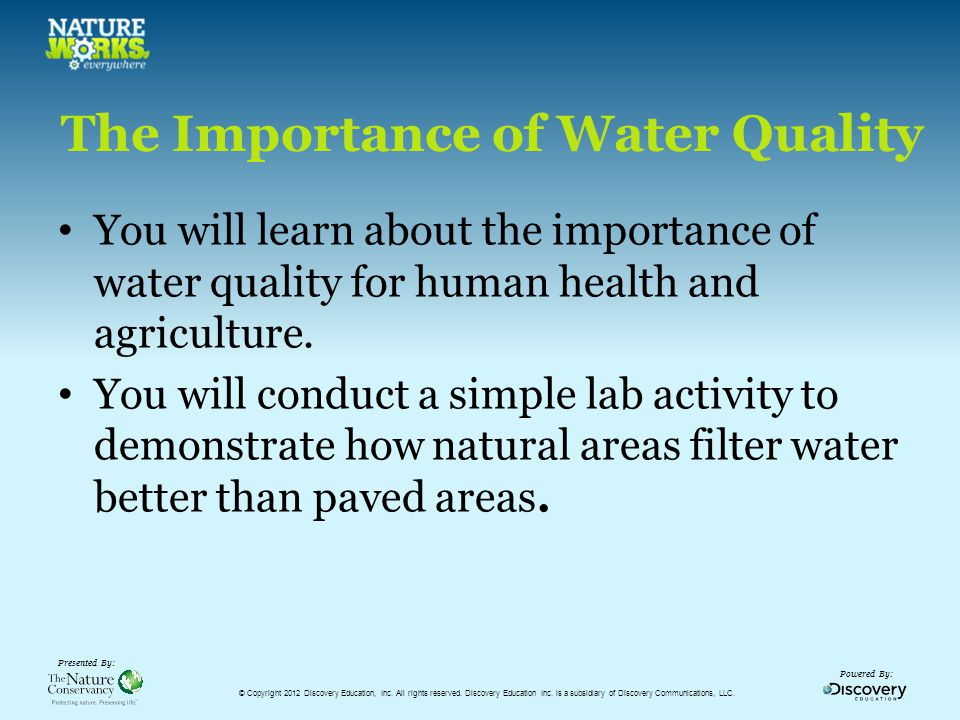 Powered By: Presented By: How Natural Areas Filter Water Science Topic: Natural Resources