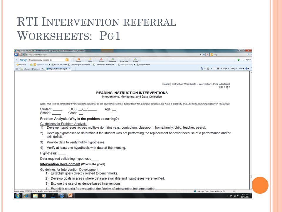 RTI I NTERVENTION REFERRAL W ORKSHEETS : P G 1