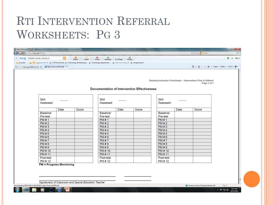 R TI I NTERVENTION R EFERRAL W ORKSHEETS : P G 3