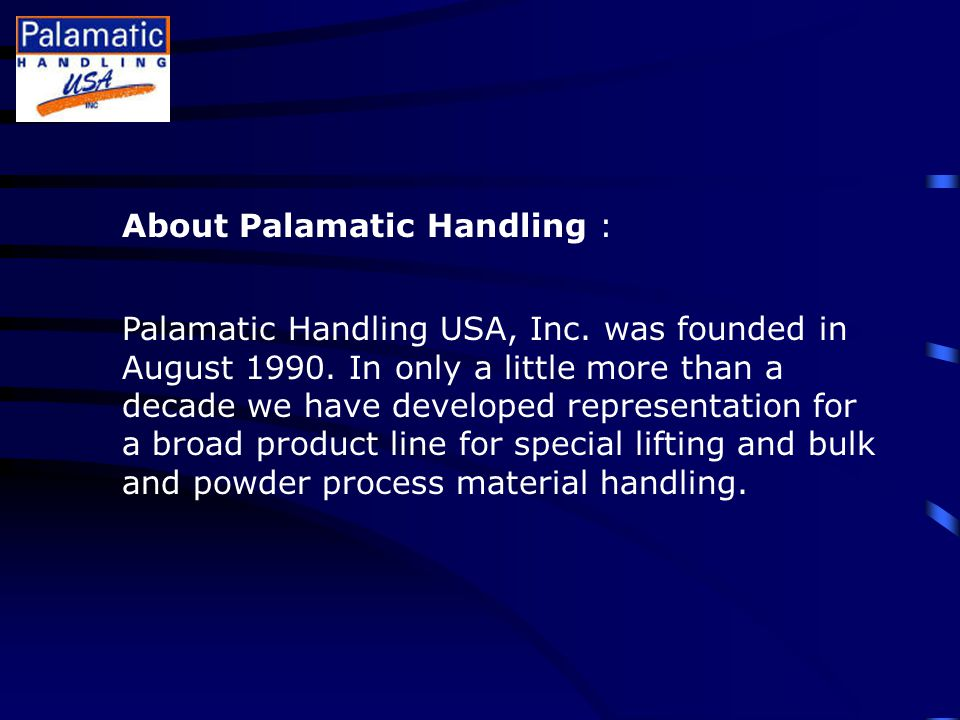 About Palamatic Handling : Palamatic Handling USA, Inc.