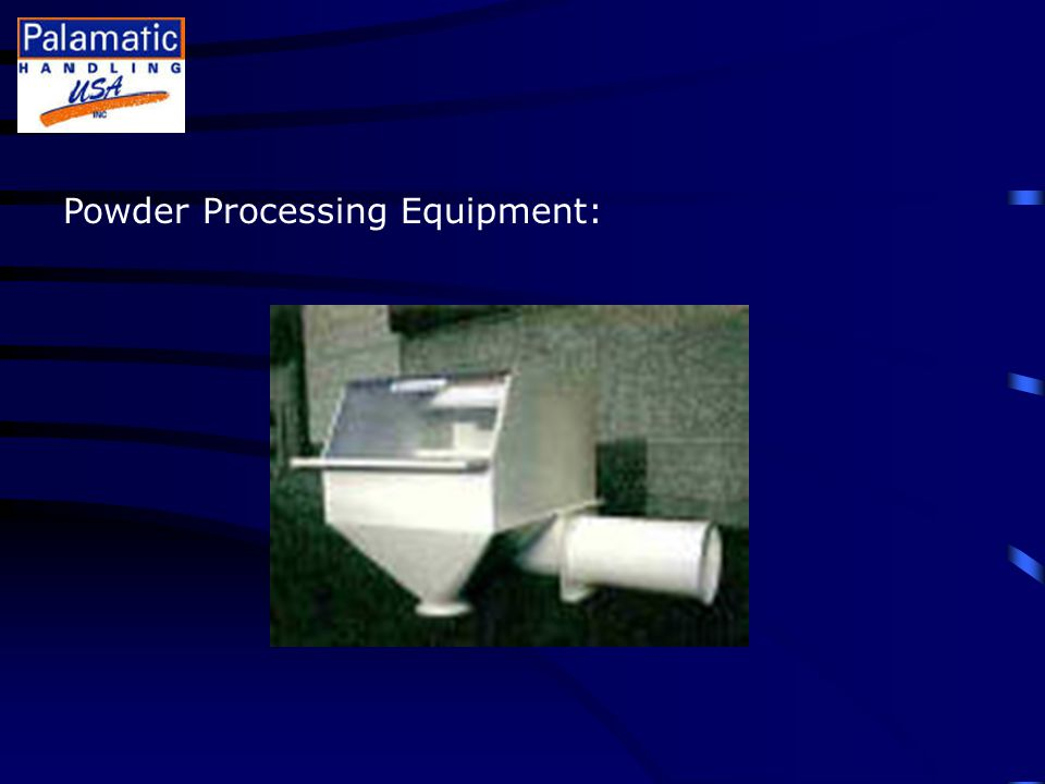 Powder Processing Equipment: