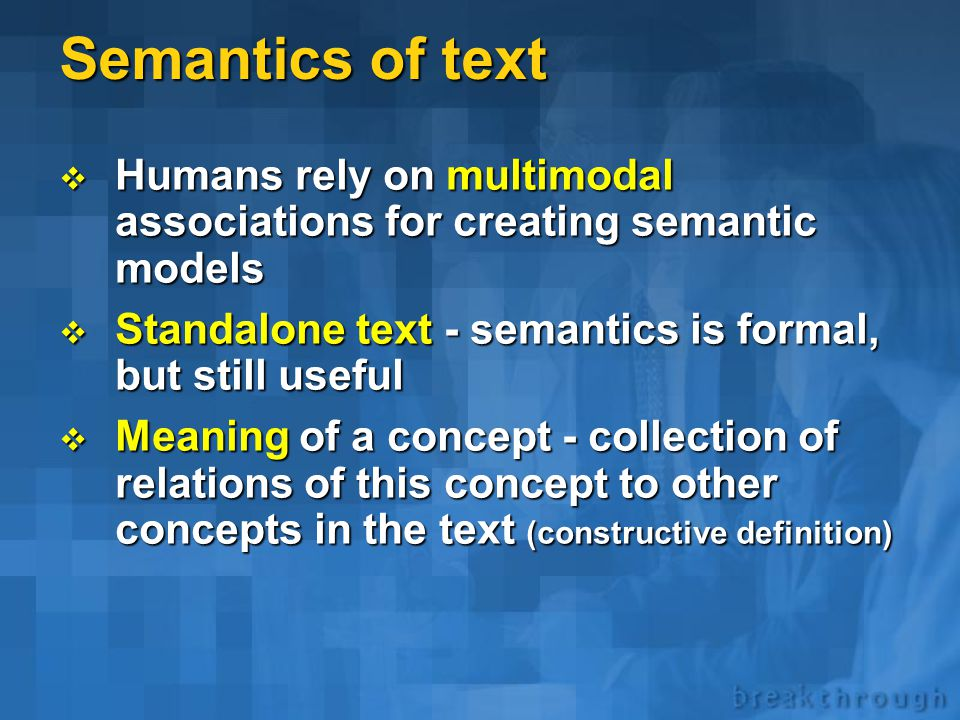 Two aspects of text  Sequence of characters characterized by patterns that represent information recognized by humans  Structured sequence of lexica