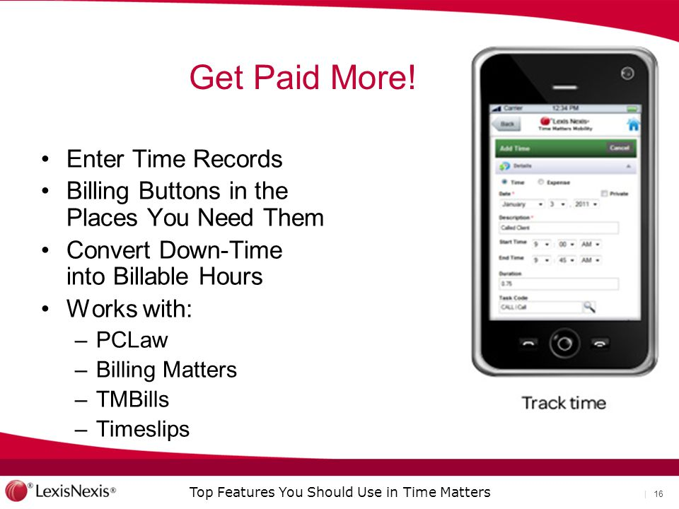 Top Features You Should Use in Time Matters | 16 Get Paid More.