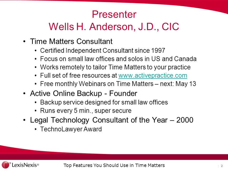 Top Features You Should Use in Time Matters | 2 Presenter Wells H.