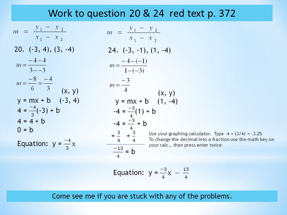 20. (-3, 4), (3, -4) 24. (-3, -1), (1, -4) Work to question 20 & 24 red text p.