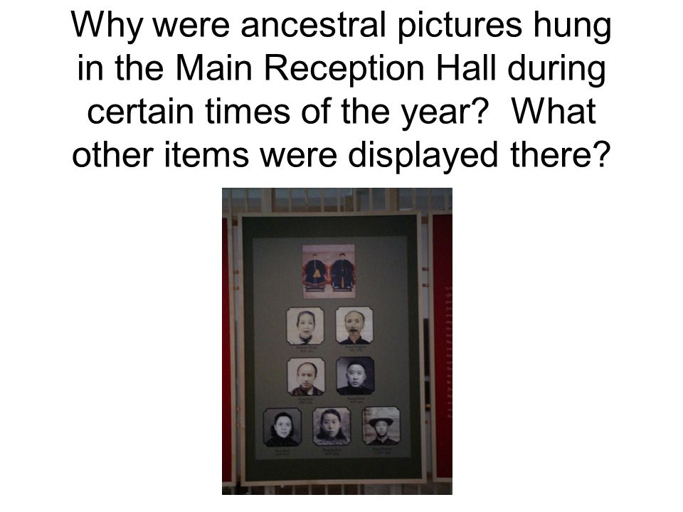 Why were ancestral pictures hung in the Main Reception Hall during certain times of the year.