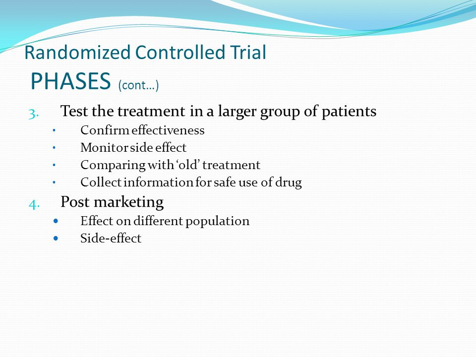 Randomized Controlled Trial PHASES (cont…) 3.