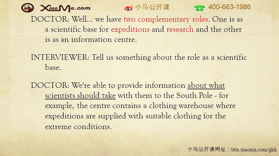 小马公开课 400-663-1986 小马公开课网址: bbs.xiaoma.com/gkk DOCTOR: Well...