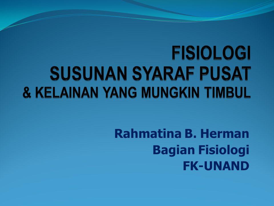 Rahmatina B. Herman Bagian Fisiologi FK-UNAND