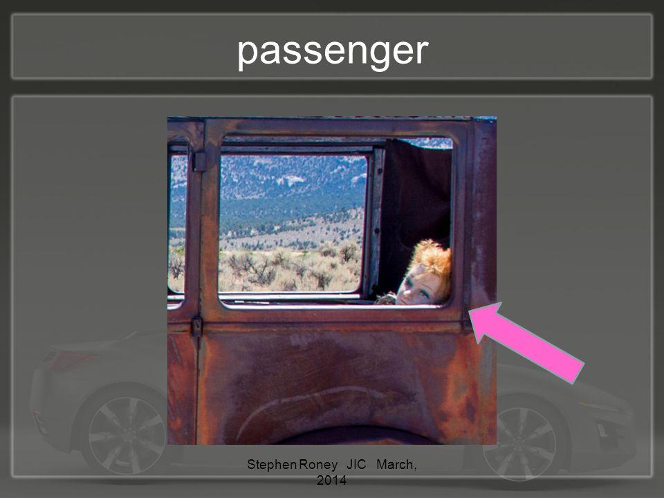passenger Stephen Roney JIC March, 2014