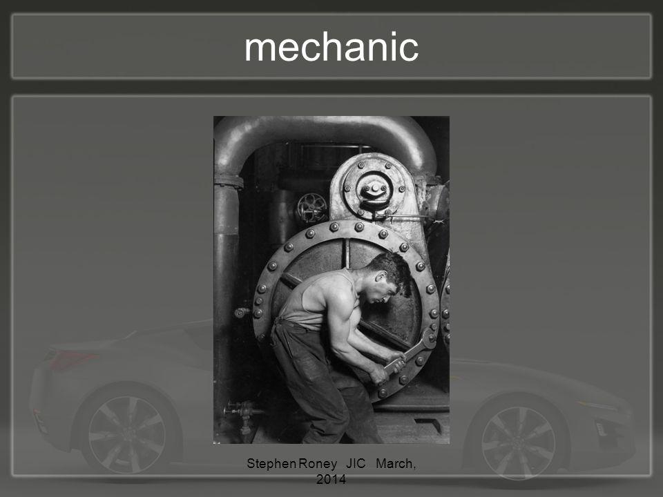 mechanic Stephen Roney JIC March, 2014