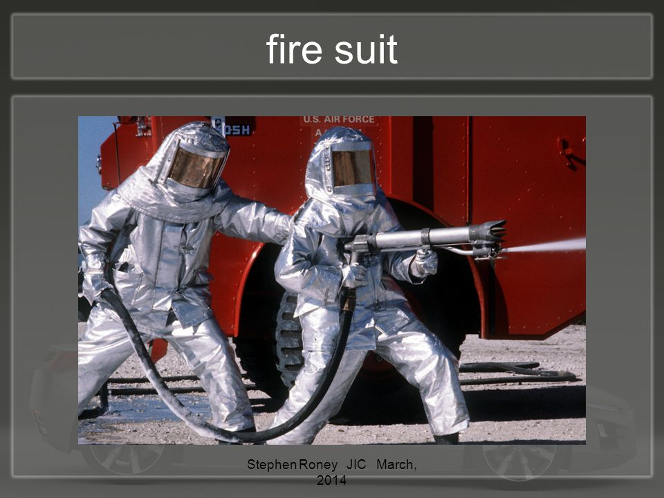 fire suit Stephen Roney JIC March, 2014