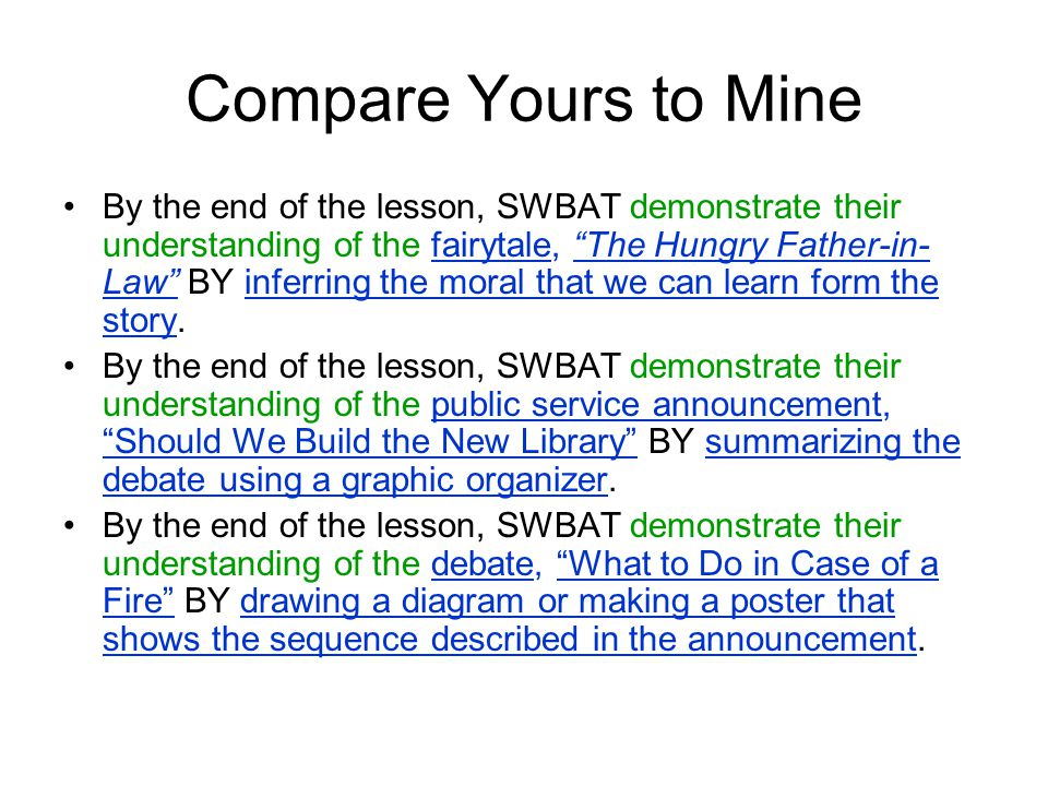 """Compare Yours to Mine By the end of the lesson, SWBAT demonstrate their understanding of the fairytale, """"The Hungry Father-in- Law"""" BY inferring the m"""