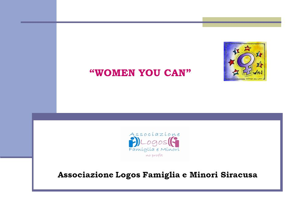 WOMEN YOU CAN Associazione Logos Famiglia e Minori Siracusa