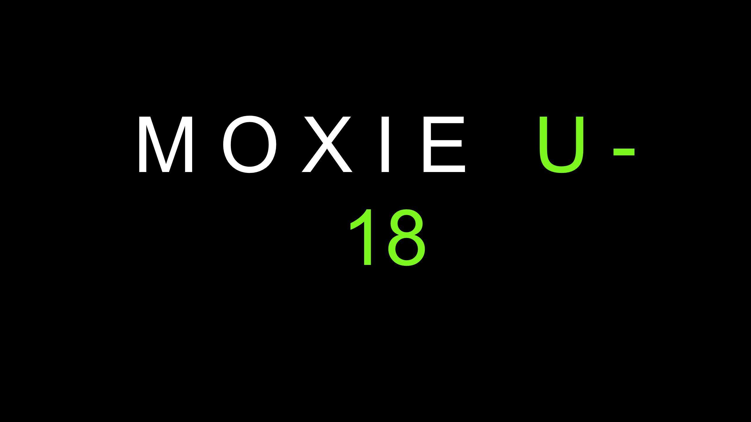 M O X I E U - 18