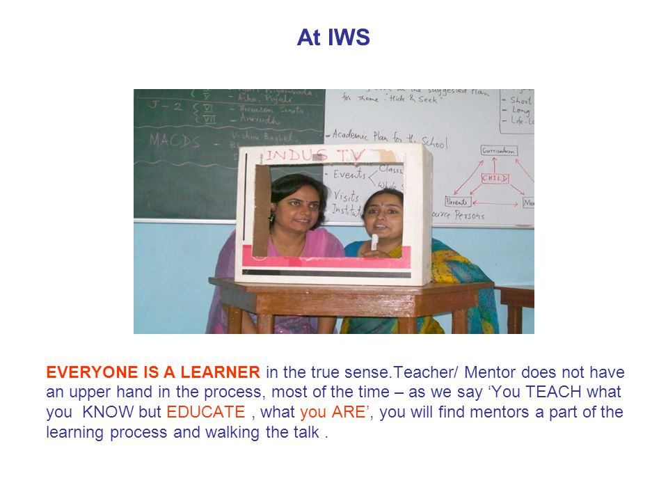IWS Mentors are very carefully recruited We have a very rigorous multistage mentor recruitment process.
