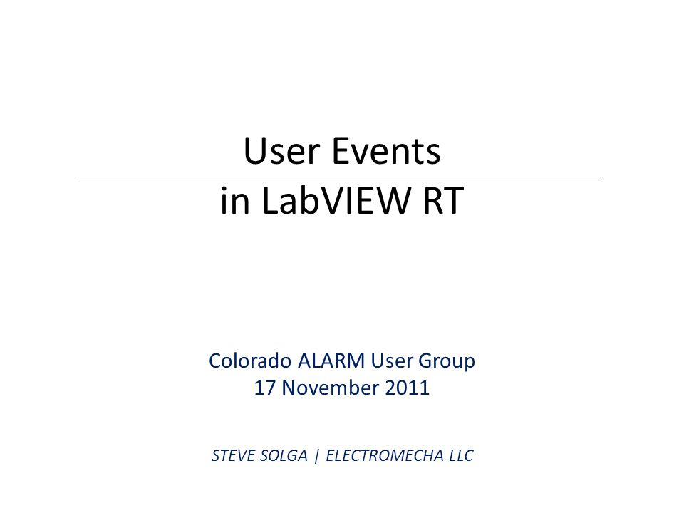Event Structure under LabVIEW RT RT TARGETS ONLY SUPPORT USER EVENTS  Event structures on RT targets do not support events associated with user interface objects, such as VI panels or controls (i.e.