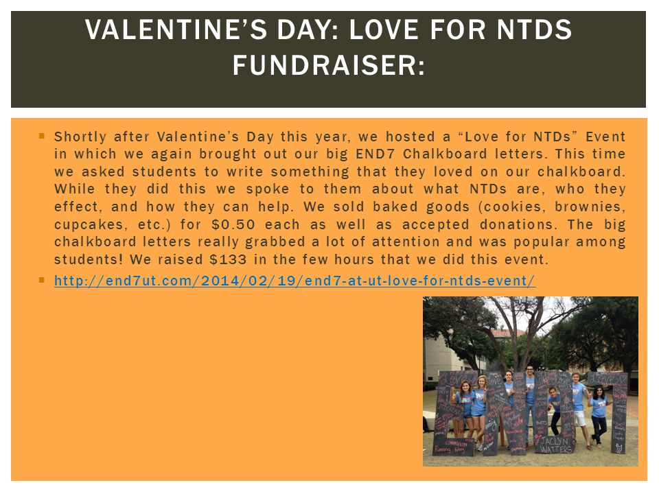  Shortly after Valentine's Day this year, we hosted a Love for NTDs Event in which we again brought out our big END7 Chalkboard letters.