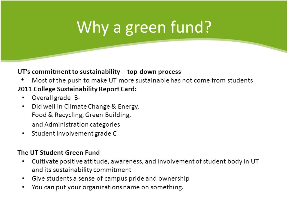 Why a green fund.Saving the University money.