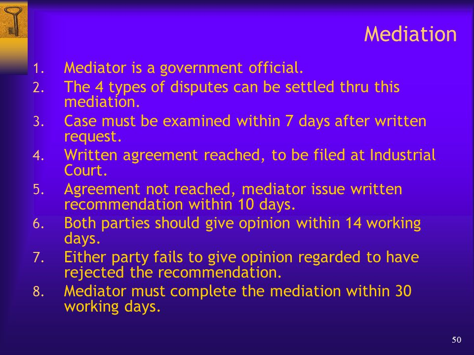 50 Mediation 1. Mediator is a government official.