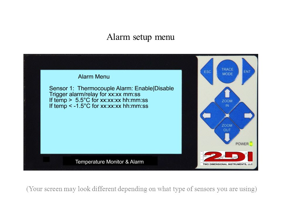 Alarm setup menu (Your screen may look different depending on what type of sensors you are using)