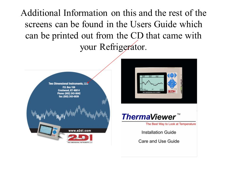 Additional Information on this and the rest of the screens can be found in the Users Guide which can be printed out from the CD that came with your Re