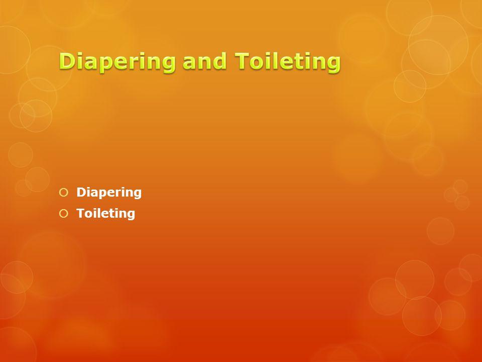  Diapering  Toileting