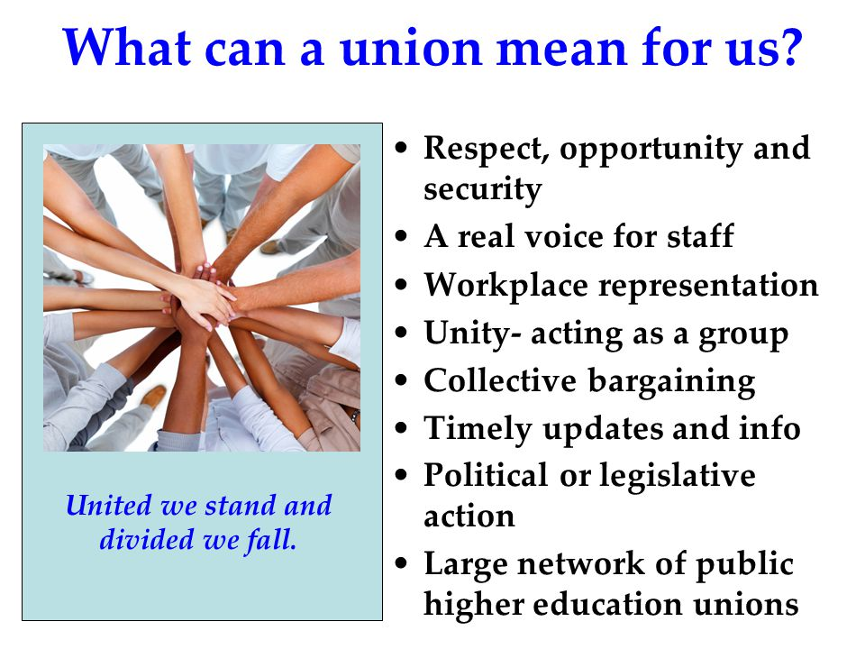 union mean What can a union mean for us.