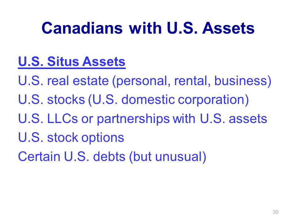 Canadians with U.S. Assets U.S. Situs Assets U.S.