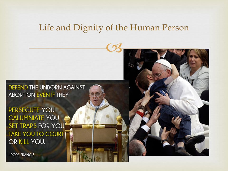  Life and Dignity of the Human Person