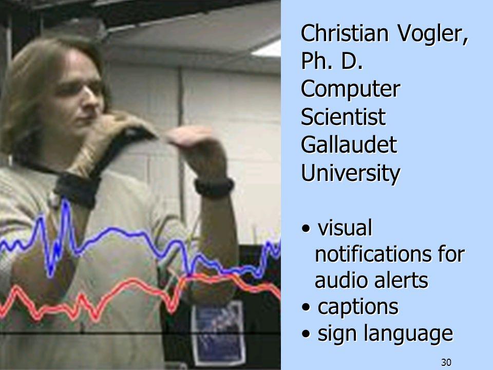 30 Christian Vogler, Ph. D.