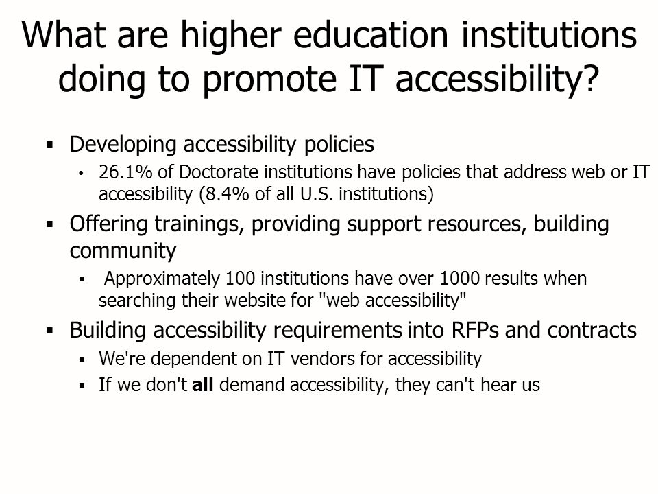 What are higher education institutions doing to promote IT accessibility.